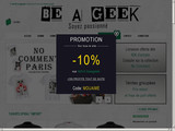 T-shirt original Be A Geek